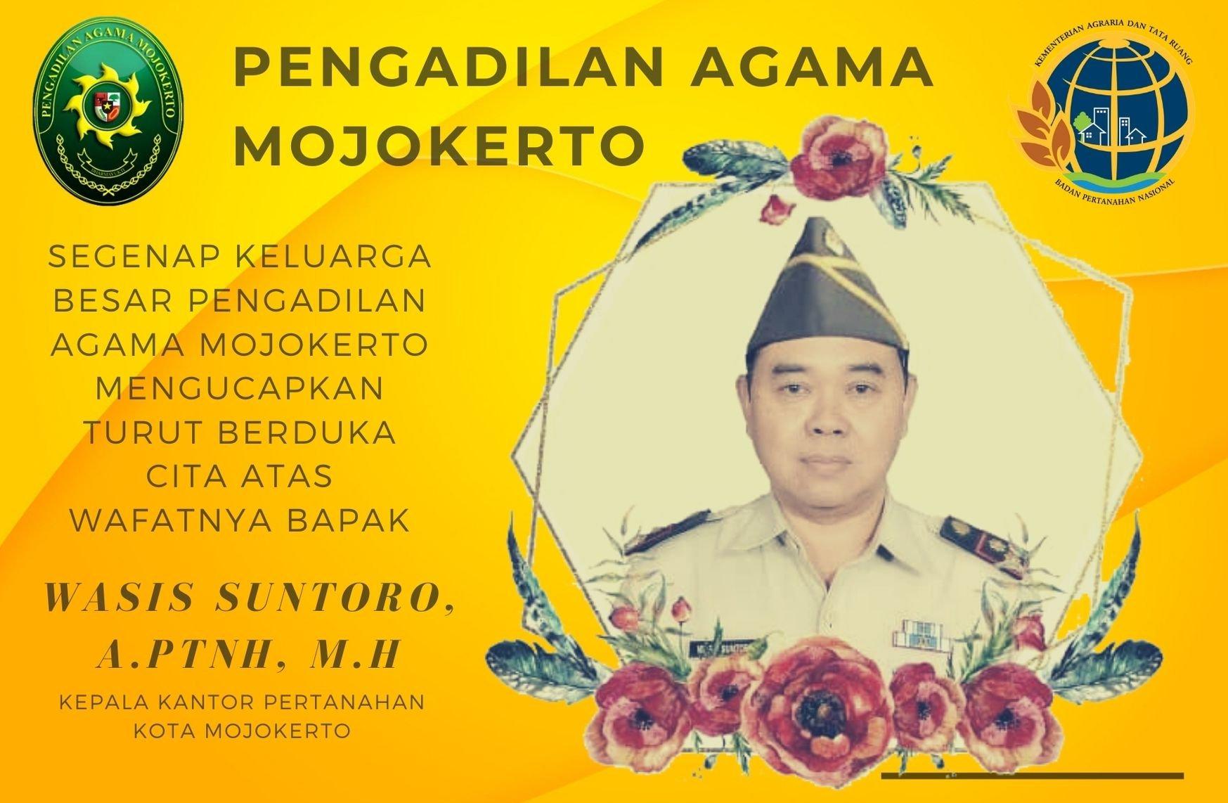 Turut Berduka Cita Kepada Kepala BPN Kota Mojokerto